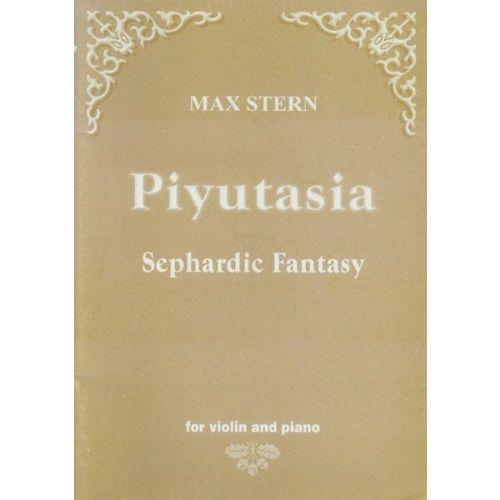 SCHAUER STERN MAX - PIYUTASIA - SEPHARDIC FANTASY - VIOLON & PIANO