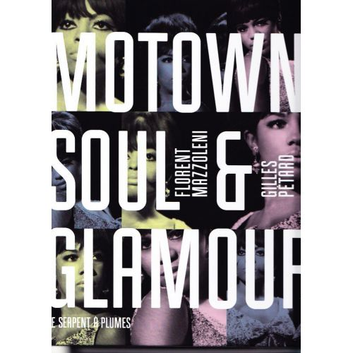 SERPENT A PLUMES MOTOWN, SOUL & GLAMOUR