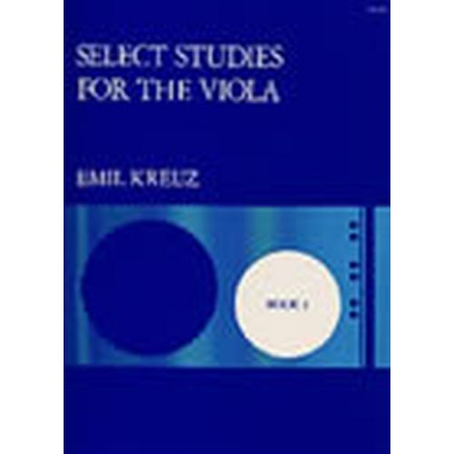 STAINER AND BELL KREUZ E. - SELECT STUDIES FOR THE VIOLA BOOK 1