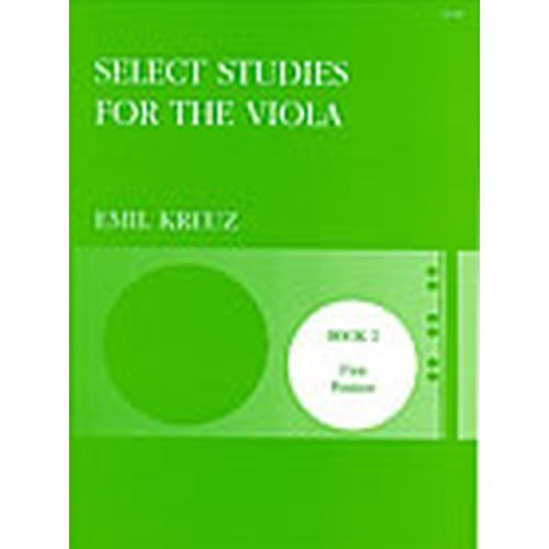 STAINER AND BELL KREUZ E. - SELECT STUDIES FOR THE VIOLA BOOK 2