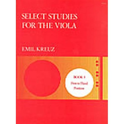 STAINER AND BELL KREUZ E. - SELECT STUDIES FOR THE VIOLA BOOK 3