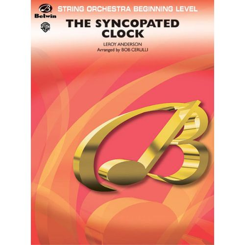 ALFRED PUBLISHING ANDERSON LEROY - SYNCOPATED CLOCK - STRING ORCHESTRA