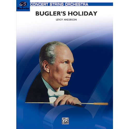 ALFRED PUBLISHING ANDERSON LEROY - BUGLER'S HOLIDAY - FULL ORCHESTRA