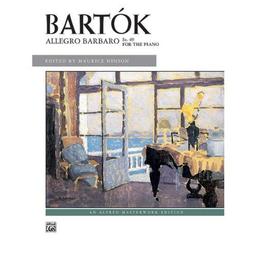 ALFRED PUBLISHING BARTOK BELA - ALLEGRO BARBARO - PIANO SOLO
