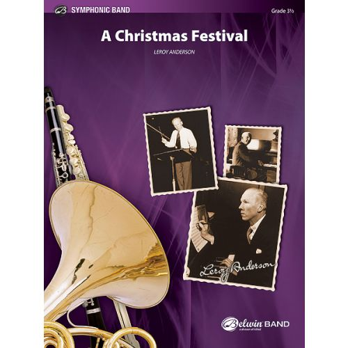 ALFRED PUBLISHING ANDERSON LEROY - CHRISTMAS FESTIVAL, A - SYMPHONIC WIND BAND