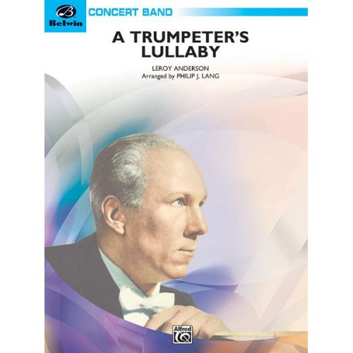 ALFRED PUBLISHING ANDERSON LEROY - TRUMPETER'S LULLABY - SYMPHONIC WIND BAND