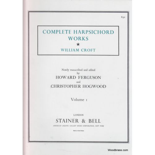 STAINER AND BELL CROFT W. - COMPLETE HARPSICHORD WORKS VOL. I