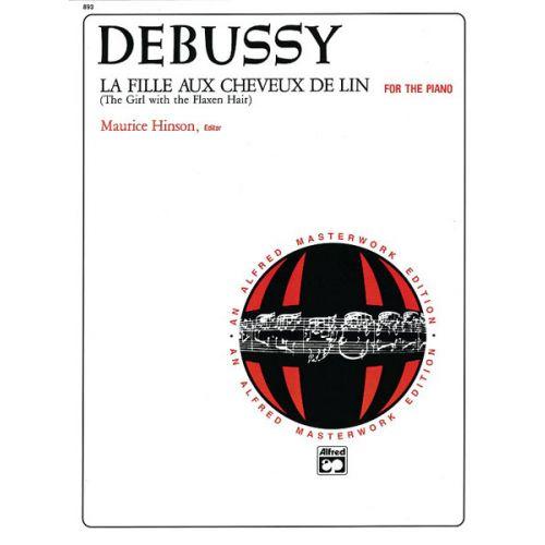 ALFRED PUBLISHING DEBUSSY CLAUDE - LA FILLE AUX CHEVEUX DE LIN - PIANO SOLO