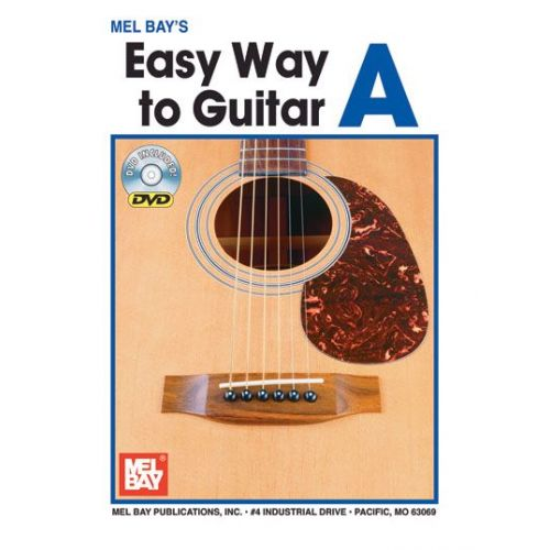 MEL BAY BAY MEL - EASY WAY TO GUITAR A + DVD - GUITAR