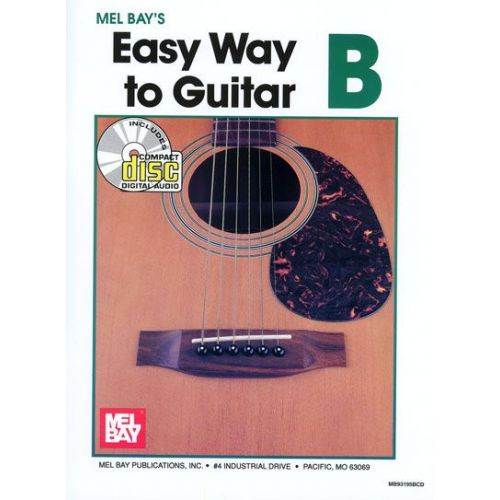 MEL BAY BAY MEL - EASY WAY TO GUITAR B + CD - GUITAR