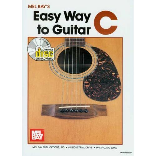 MEL BAY BAY MEL - EASY WAY TO GUITAR C + CD - GUITAR