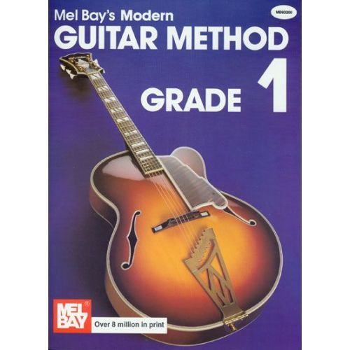 MEL BAY BAY MEL - MODERN GUITAR METHOD GRADE 1 - GUITAR