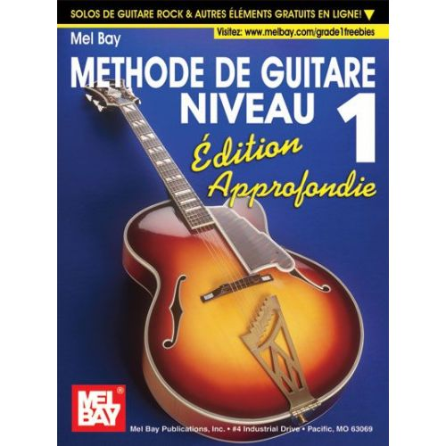 MEL BAY BAY WILLIAM - MODERN GUITAR METHOD GRADE 1, EXPANDED EDITION - FRENCH EDITION - GUITAR