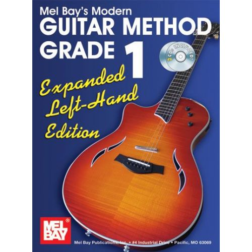 MEL BAY BAY MEL - MODERN GUITAR METHOD GRADE 1, EXPANDED EDITION - LEFT HAND + CD - GUITAR