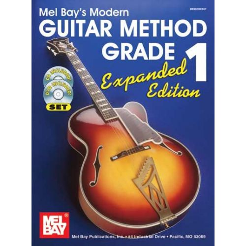 MEL BAY BAY WILLIAM - MODERN GUITAR METHOD GRADE 1, EXPANDED EDITION PERFECT-BOUND + CD + DVD - GUITAR