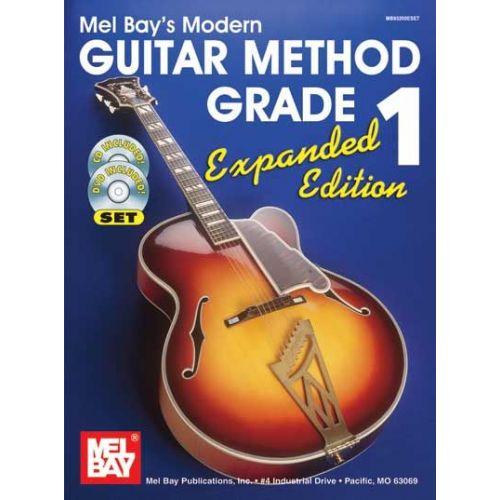 MEL BAY BAY WILLIAM - MODERN GUITAR METHOD GRADE 1, EXPANDED EDITION SPIRAL-BOUND + CD + DVD - GUITAR