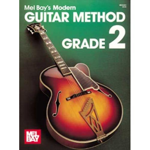 MEL BAY BAY MEL - MODERN GUITAR METHOD GRADE 2 - GUITAR