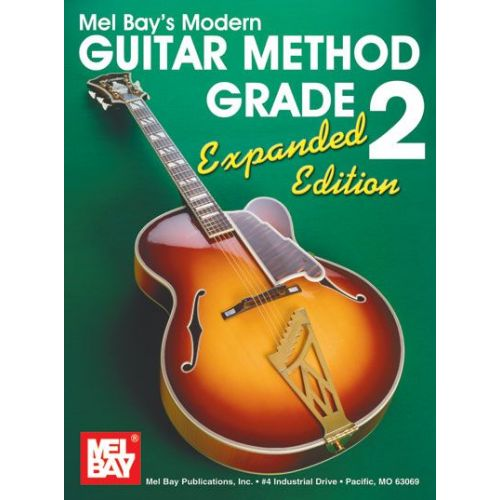 MEL BAY BAY WILLIAM - MODERN GUITAR METHOD GRADE 2, EXPANDED EDITION - GUITAR