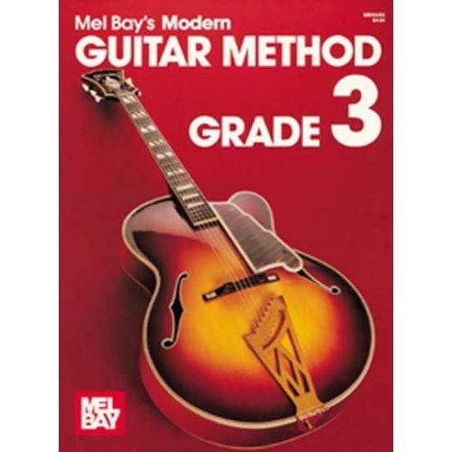 MEL BAY BAY MEL - MODERN GUITAR METHOD GRADE 3 - GUITAR