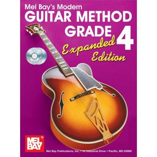 MEL BAY BAY WILLIAM - MODERN GUITAR METHOD GRADE 4, EXPANDED EDITION + CD - GUITAR
