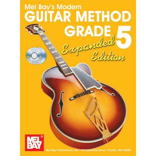 MEL BAY BAY WILLIAM - MODERN GUITAR METHOD GRADE 5, EXPANDED EDITION + CD - GUITAR