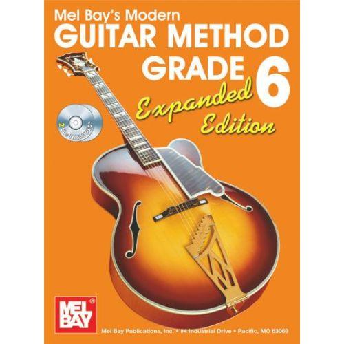 MEL BAY BAY WILLIAM - MODERN GUITAR METHOD GRADE 6, EXPANDED EDITION + CD - GUITAR