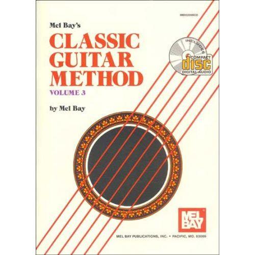 MEL BAY BAY MEL - CLASSIC GUITAR METHOD VOLUME 3 + CD - GUITAR
