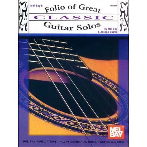 MEL BAY CASTLE JOSEPH - FOLIO OF GREAT CLASSIC GUITAR SOLOS - GUITAR
