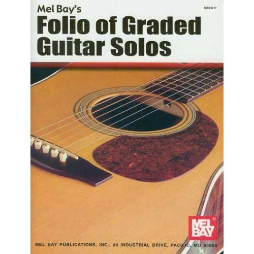 MEL BAY BAY MEL - FOLIO OF GRADED GUITAR SOLOS - GUITAR