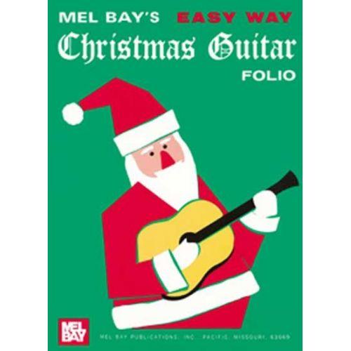 MEL BAY BAY MEL - EASY WAY CHRISTMAS GUITAR FOLIO - GUITAR