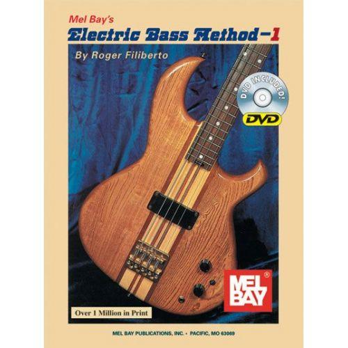 MEL BAY FILIBERTO ROGER - ELECTRIC BASS METHOD VOLUME 1 + DVD - ELECTRIC BASS