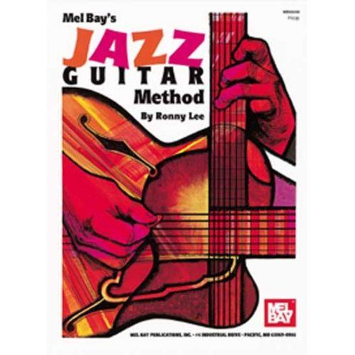 MEL BAY LEE RONNY - JAZZ GUITAR METHOD - GUITAR