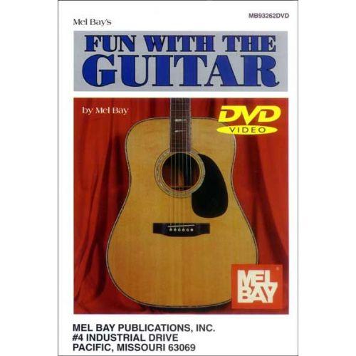 MEL BAY BAY MEL - FUN WITH THE GUITAR + DVD - GUITAR