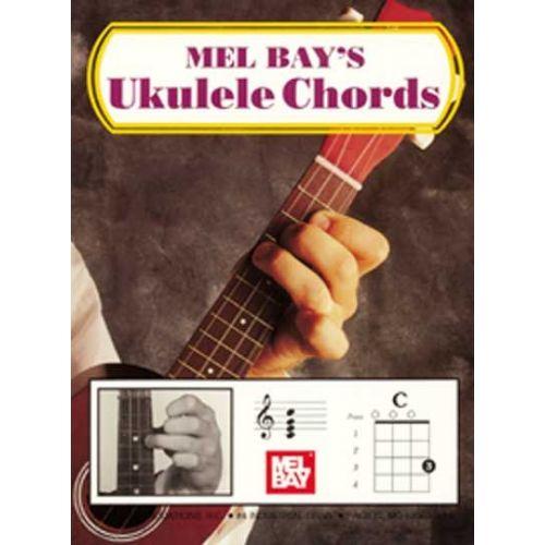 MEL BAY BAY MEL - UKULELE CHORDS - UKULELE