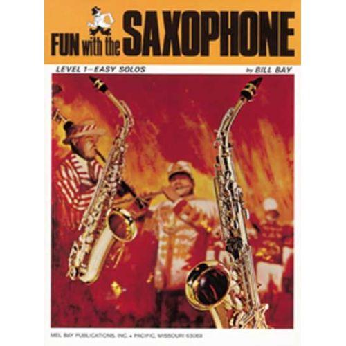 MEL BAY BAY WILLIAM - FUN WITH - SAXOPHONE