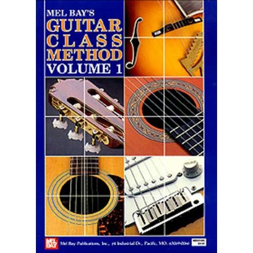 MEL BAY BAY WILLIAM - GUITAR CLASSIC METHOD VOLUME 1 - GUITAR