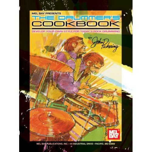 MEL BAY PICKERING JOHN - THE DRUMMER'S COOKBOOK - DRUM SET
