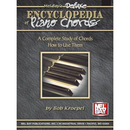 MEL BAY KROEPEL BOB - DELUXE ENCYCLOPEDIA OF PIANO CHORDS - KEYBOARD