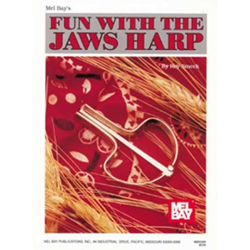 MEL BAY SMECK ROY - FUN WITH THE JAWS HARP - JAWS HARP