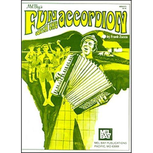 MEL BAY ZUCCO FRANK - FUN WITH THE ACCORDION - ACCORDION