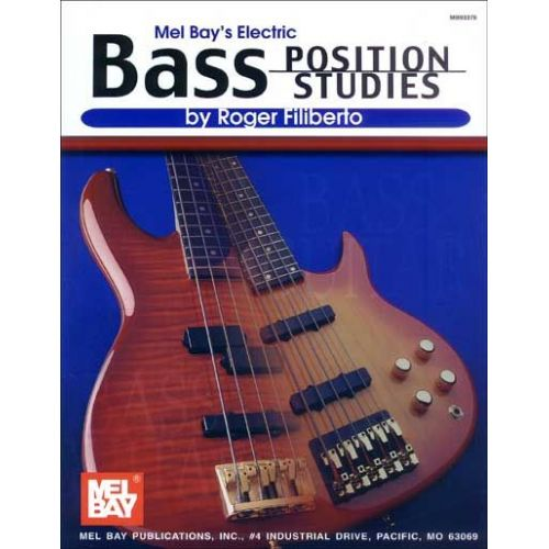 MEL BAY FILIBERTO ROGER - ELECTRIC BASS POSITION STUDIES - ELECTRIC BASS