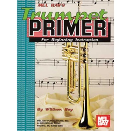 MEL BAY BAY WILLIAM - TRUMPET PRIMER - TRUMPET