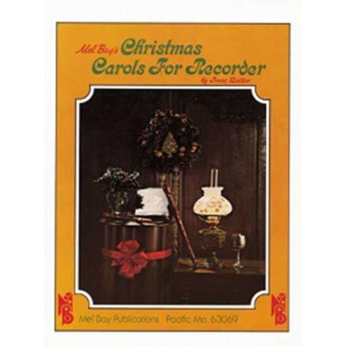 MEL BAY ZEIDLER FRANZ - CHRISTMAS CAROLS FOR RECORDER - RECORDER