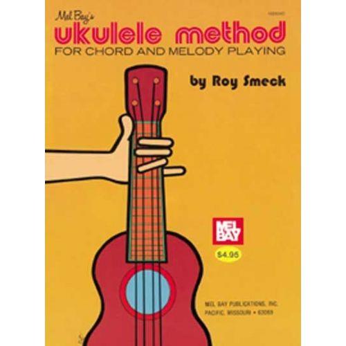 MEL BAY SMECK ROY - UKULELE METHOD - UKULELE