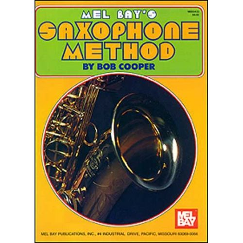 MEL BAY COOPER BOB - SAXOPHONE METHOD - SAXOPHONE