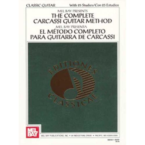 MEL BAY BAY MEL - THE COMPLETE CARCASSI GUITAR METHOD - GUITAR