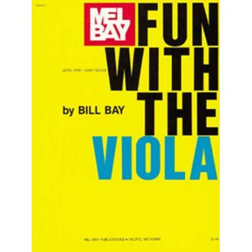MEL BAY BAY WILLIAM - FUN WITH - VIOLA