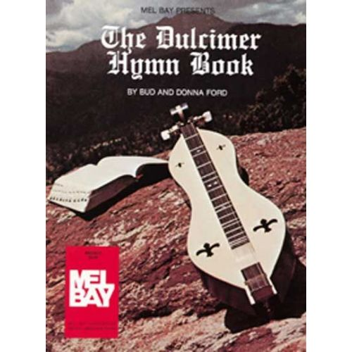 MEL BAY FORD BUD - THE DULCIMER HYMN BOOK - DULCIMER