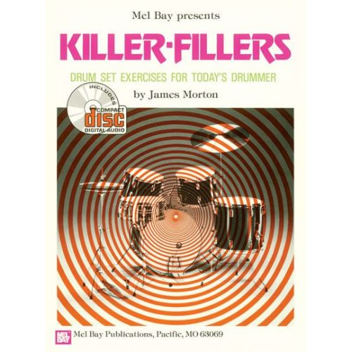 MEL BAY MORTON JAMES - KILLER-FILLERS + CD - DRUM SET
