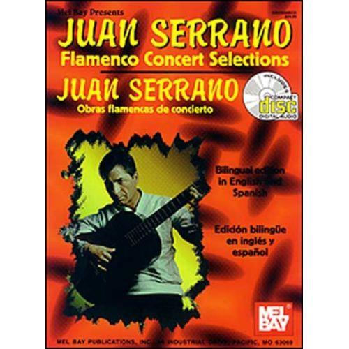 MEL BAY SERRANO JUAN - FLAMENCO CONCERT SELECTIONS + CD - GUITAR